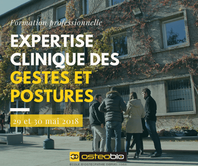 """Affiche de l'école d'ostéopathie Ostéobio Paris du 29 et 30 Mai 2018 ayant comme titre """"Formation professionnelle, expertise clinique des gestes et postures"""""""